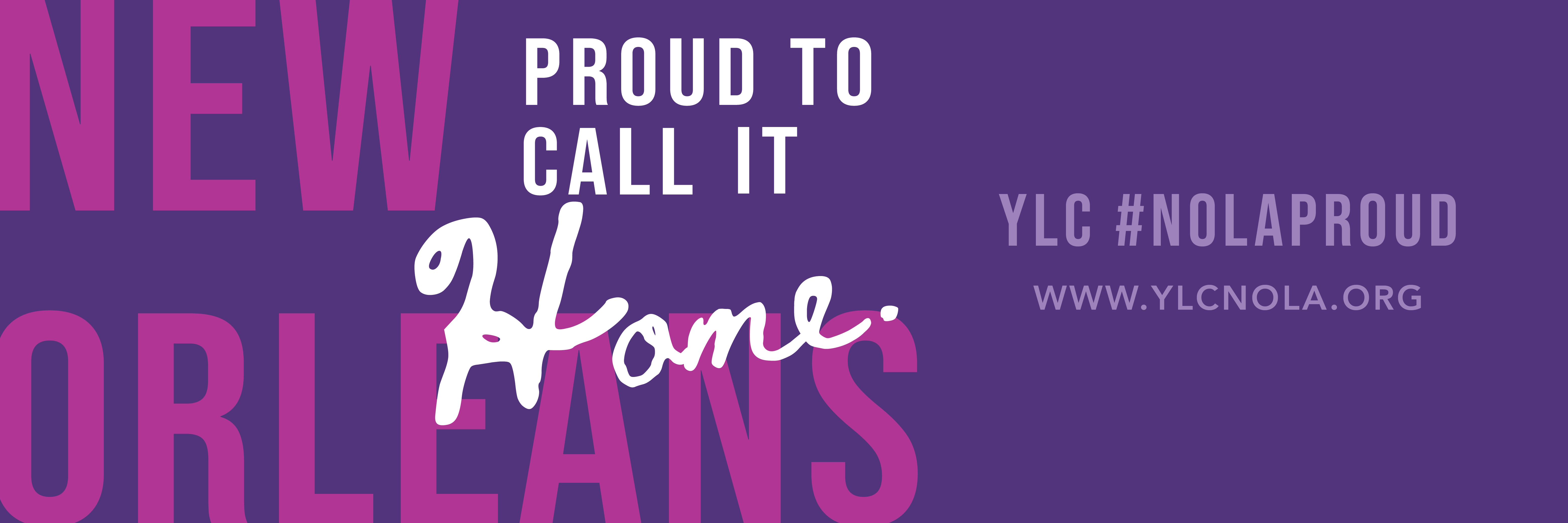 Twitter Cover Photo YLC New Orleans Proud to Call It Home